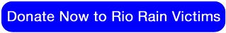 Donate Now to Rio Rain Victims
